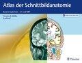 Atlas der Schnittbildanatomie - Bd.1
