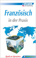 Assimil Französisch in der Praxis (für Fortgeschrittene): Lehrbuch