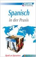Assimil Spanisch in der Praxis (für Fortgeschrittene): Lehrbuch