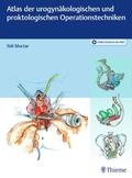Atlas der urogynäkologischen und proktokologischen Operationstechniken