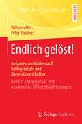 Endlich gelöst! Aufgaben zur Mathematik für Ingenieure und Naturwissenschaftler - Bd.2
