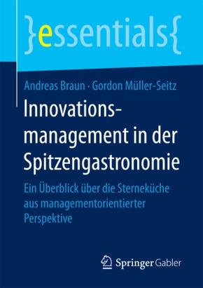 Innovationsmanagement in der Spitzengastronomie