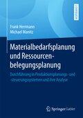 Materialbedarfsplanung und Ressourcenbelegungsplanung