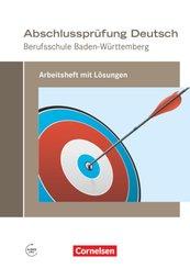 Abschlussprüfung Deutsch - Berufsschule Baden-Württemberg