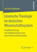 Islamische Theologie im deutschen Wissenschaftssystem