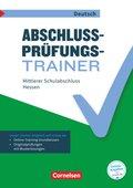 Abschlussprüfungstrainer Deutsch - Hessen 10. Schuljahr - Mittlerer Schulabschluss