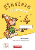 Einsterns Schwester, Sprache und Lesen, Neubearbeitung (2015): 4. Schuljahr, Themenheft 3 (Verbrauchsmaterial)