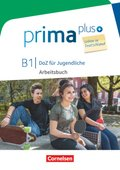 Prima plus - DaZ für Jugendliche, Leben in Deutschland: B1 - Arbeitsbuch mit MP3-Download und Lösungen