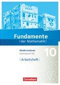 Fundamente der Mathematik, Gymnasium Niedersachsen G9: 10. Schuljahr, Arbeitsheft