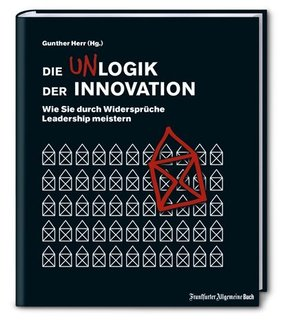 Die Unlogik der Innovation