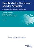Handbuch der Biochemie nach Dr. Schüßler