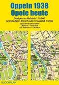 Stadtplan Oppeln 1938/Opole heute