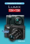 Kompakte für Kenner LUMIX TZ91-TZ81