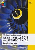 3D-Konstruktionen mit Autodesk Inventor 2018 und Inventor LT 2018
