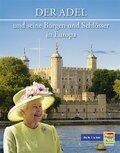Der europäische Adel und seine Burgen und Schlösser