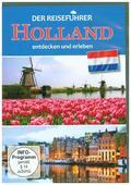 Der Reiseführer: Holland entdecken und erleben, 1 DVD