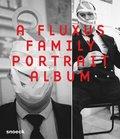 A Fluxus Family Portrait Album