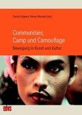Communities, Camp und Camouflage