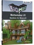 BIOMIA - Weltenlabor 1 - Bauanleitungen für Minecraft