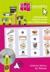 Selbstständig Deutsch lernen ohne Vorkenntnisse - Einfache Wörter: zu Hause, 1 CD-ROM (Einzellizenz)