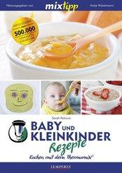 mixtipp: Baby und Kleinkinder Rezepte