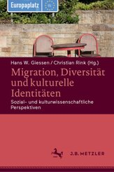 Migration, Diversität und kulturelle Identitäten; .