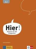 Hier! - Deutsch für die Integration: Lehrerhandbuch mit 4 Audio-CDs und DVD; A1