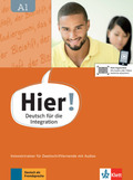 Hier! - Deutsch für die Integration: Intensivtrainer für Zweitschriftlernende mit Audios; Bd.A1