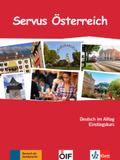 Servus Österreich, Kurs- und Übungsbuch mit Audio-CD