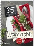 25 begeisternde Weihnachsrezepte