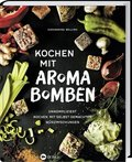 Kochen mit Aroma-Bomben