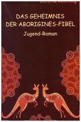 Das Geheimnis der Aborigines-Fibel