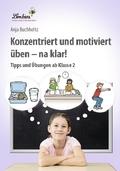 Konzentriert und motiviert üben - na klar!, CD-ROM