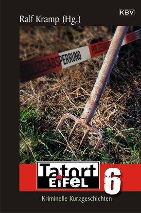 Tatort Eifel - Bd.6