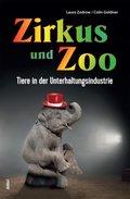 Zirkus und Zoo