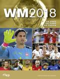 WM 2018, Ausgabe Schweiz