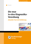 Die neue In-vitro-Diagnostika-Verordnung