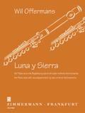 Luna y Sierra, Flöte mit Begleitung durch 1 oder mehrere Instrumente