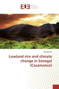 Lowland rice and climate change in Senegal (Casamance)