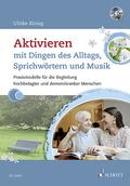 Aktivieren mit Dingen des Alltags, Sprichwörtern und Musik, m. Audio-CD