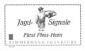 Jagd-Signale, Fürst-Pleß-Horn