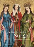 Die Künstlerfamilie Strigel