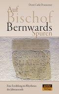 Auf Bischof Bernwards Spuren