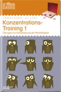 LÜK: Konzentrationstraining 1: Übungen zur Verbesserung der Merkfähigkeit