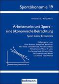 Arbeitsmarkt und Sport - eine ökonomische Betrachtung
