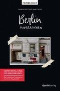 Berlin fotografieren - Bd.2