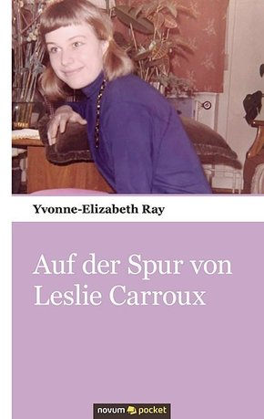 Auf der Spur von Leslie Carroux