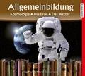 Allgemeinbildung: Kosmologie, Die Erde, Das Wetter, 1 Audio-CD