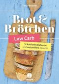 Low Carb Brot & Brötchen