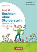 Rechnen ohne Stolperstein, Neubearbeitung: Zahlenraum 4 bis 6; Bd.1B